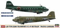 "L2D TYPE ZERO TRANSPORT & C-47 SKYTRAIN ""PACIFIC CARRIERS"" (Two kits in the box)"